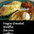 ベジーオムレツ(American Breakfast)